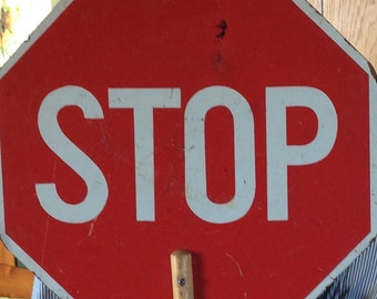 VINTAGE STOP SIGN, slow, double sided, wood handle, crossing guard, school stop