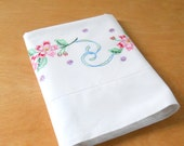 Vintage Single Pillowcase • Hand Embroidered White Pillowcase • Single Vintage Floral Pillowcase Pink Blue Green
