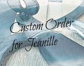 Custom Order for Jeanille