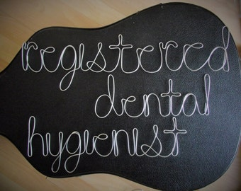 registered dental hygienist-3 4in wire words