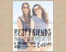 Birthday Gift for Her, Best Friend Gift, Best Friend Quotes, Unique Friendship Gift // ArtPaper Print or Canvas Print // H-Q67-1PS ZZ1