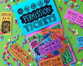 Permission Tickets (Pack of 50 -- updated with fresh designs)