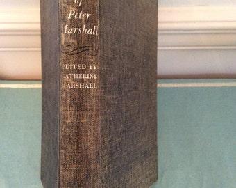 The Prayers Of Peter Marshall Edited By Catherine Marshall Vintage Hardback Clothback Book, McGraw Hill Books