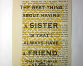 Sister quote on a book page, The best thing about having a sister is that I always have a friend