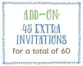 Add-On : 45 Extra Invitations for a Total of 60 Invitations