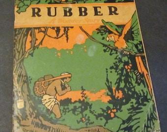 Rubber, a Wonder Story Vintage Children's Book 1919