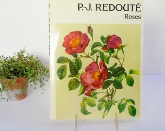 Vintage PJ REDOUTE Roses Hardcover Book, 56 Illustrated Full Color Rose Plates, Copyright 1978, Printed in Spain