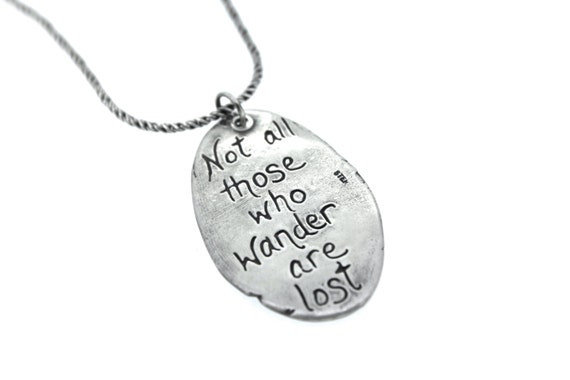 SALE . not all who wander quote necklace . inspirational quote jewelry . sterling silver wanderer tolkien necklace . ready to ship