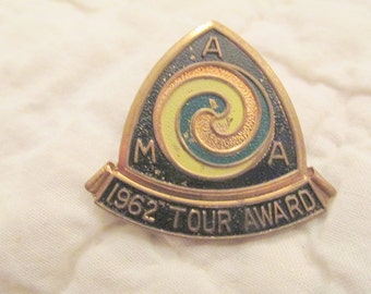 Vintage AMA 1962 Tour award Pin