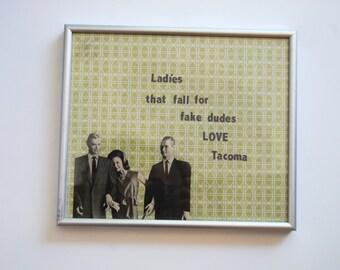 Characters Love Tacoma, Fake Dudes, Home Decor