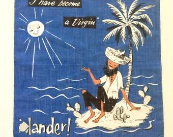 Vintage Handkerchief Virgin Islands FUNNY Novelty Hankie
