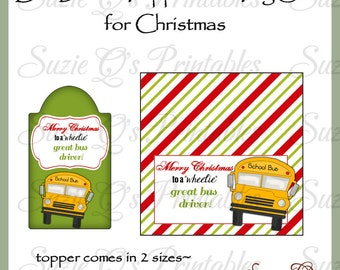 Bus Driver Topper and Tag Set for Christmas - Digital Printable - Immediate Download