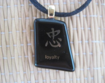Fused Glass Kanji LOYALTY Pendant