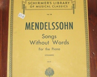 Mendelssohn's Songs Without Words piano score