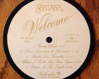 "Santana ""Welcome"" Coaster"