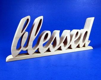 blessed / Word Art / Shelf Sitter / Poplar Wood