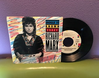 HOLIDAY SALE Vinyl Record Richard Marx - Should've Known Better 45 Single 1987 Pop Classic