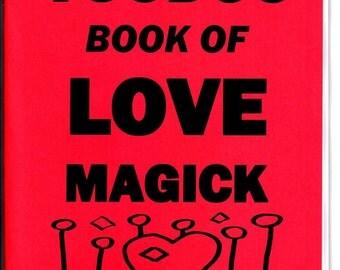 The VOODOO Book of LOVE MAGICK