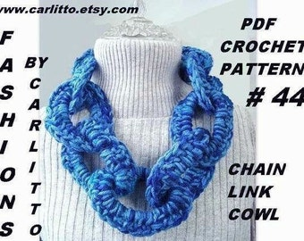 crochet pattern, CHAIN LINK COWL scarf, Num  44,  crochet for beginners... permission to sell, instant download