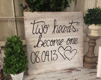 two hearts become one wooden sign 20x20 wooden sign - hand painted distressed wooden sign