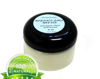 4 OZ Refined Shea Butter White 100% Pure Organic