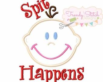 Baby Applique Machine Embroidery Design INSTANT DOWNLOAD Spit Happens