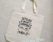 Large Printed Canvas Tote Bag, Let's Go on an Adventure, Vintage Trailer Print, Shopping Tote, Market Tote, 15-inch