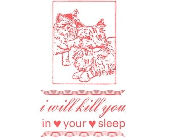 Darling Murderous Kitties - Funny, Mean Letterpress Card - I Will Kill You in Your Sleep