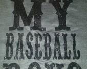Baseball Shirt--glitter design done in your colors -I heart my baseball boys!!