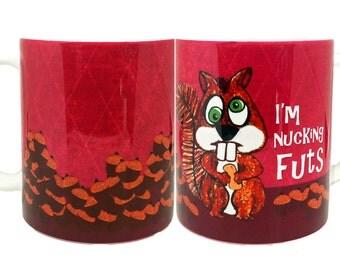 Nucking Futs Funny Squirrel Mug
