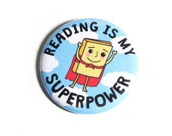 Book Pinback Buttons Reading Is My Superpower Librarian Accessories Geeky Librarian