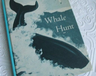 WHALE HUNT Vintage Children's Reader Book 1967 Illustrated Cover
