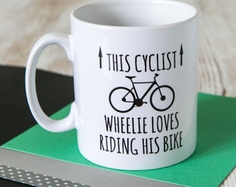 This Cyclist Wheelie Loves Riding His Bike | Bike Gift | Biker Gift | Cyclist Gifts | Cyclist Mug | Funny Gifts For Cyclists | Funny Mugs