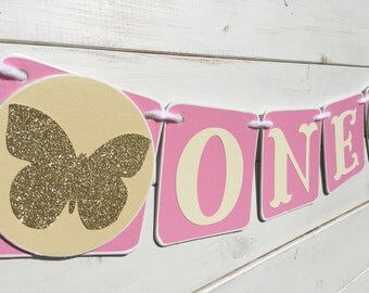 BUTTERFLY  banner, ONE banner, Baby Girl Banner, pink gold cream, first birthday banner, baby photo prop, smash cake banner, high chair