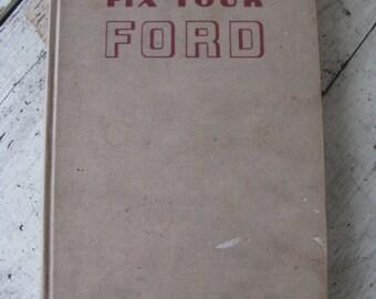 fix your food hardcover repair book 1946 to 1962 V8 V6 ford repair car buff antique car repair