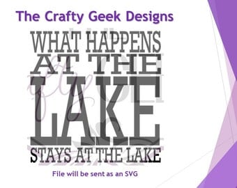 What Happens At The Lake Stays At The Lake SVG File