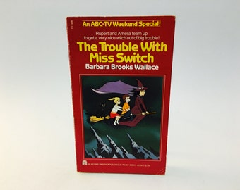 Vintage Children's Book The Trouble with Miss Switch by Barbara Brooks Wallace 1981 TV Special Edition Paperback