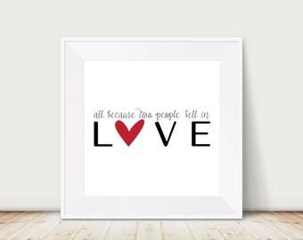 Custom Colors | All Because Two People Fell in Love | Nursery Art | Wall Art | Subway Art | Home Decor | Nursery | 4x4 | 6x6 | 8x8 | 10x10