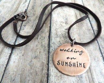 Quote Necklace - Mantra Jewelry - Walking on Sunshine - Uplifting Inspirational Stamped Jewelry