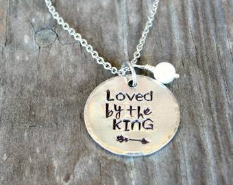 Christain Gifts -  Loved By The King - Christian Necklace - Faith Jewelry - Inspirational Jewelry - Baptism Gift