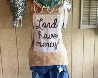 Lord Have Mercy Tank Top Shabby Chic Rodeo Country Southern Western Sayings Custom Unique