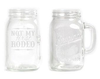 Mason Jar  Mug - 30 oz. Large- 2819 Not My First Rodeo