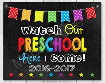 Watch Out Preschool Chalkboard sign, Instant Download, Last Day of School, Back to school 8x10 print, Preschool Graduation sign