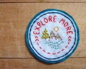 Explore More. Hand Embroidered Patch.