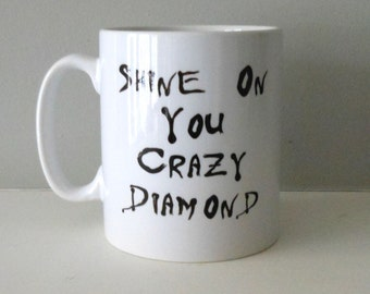 Pink Floyd mug. Shine on you crazy diamond. Song lyrics mug. Retro gift.