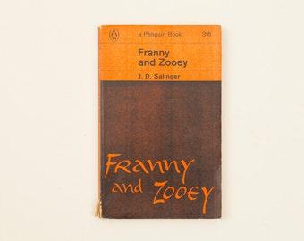 Franny and Zooey by J. D. Salinger - Vintage Penguin Book, 1964