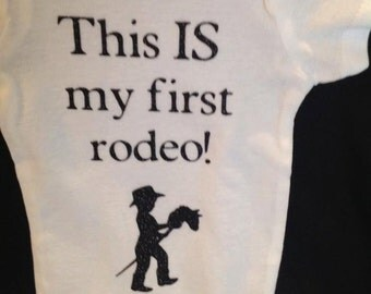 This IS my first rodeo cowboy or cowgirl onesie
