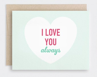 Valentine Card, Birthday Card, Cute Anniversary Card - I Love You Always - Heart, Stripes, Red, Mint