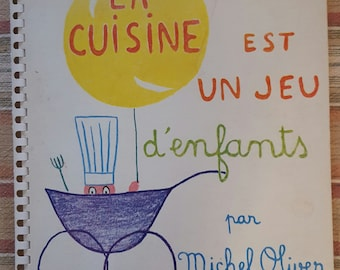 Vintage 1963. 1st Edition. French Cookbook. La Cuisine Michel Oliver.