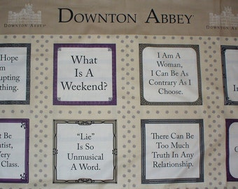 Downton Abby Fabric / Downton Abby Quotes / Andover Downton / Panel